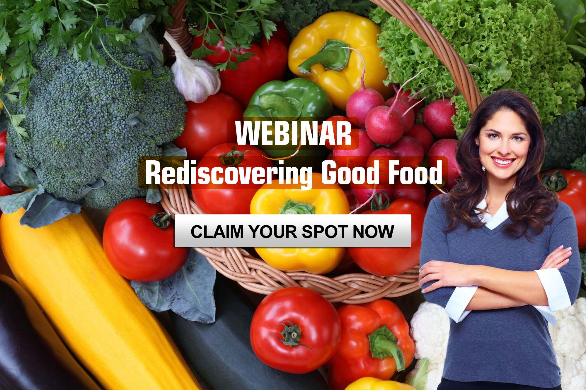 Webinar Rediscovering Good Food